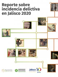 Reporte Anual sobre Incidencia Delictiva en Jalisco 2020 – Jalisco Cómo Vamos